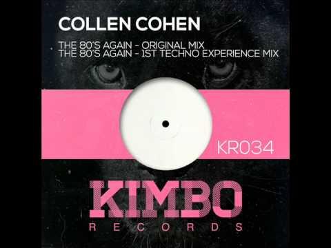 Collen Cohen - The 80's Again (Original Mix)