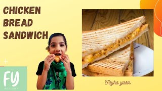 chicken bread sandwicheasy and simple recipefayha yasir