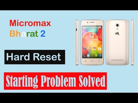 How to Fix Stuck On Boot Start Screen Problem in Micromax Bharat 2 | Hard Reset [In Hindi] - The 117