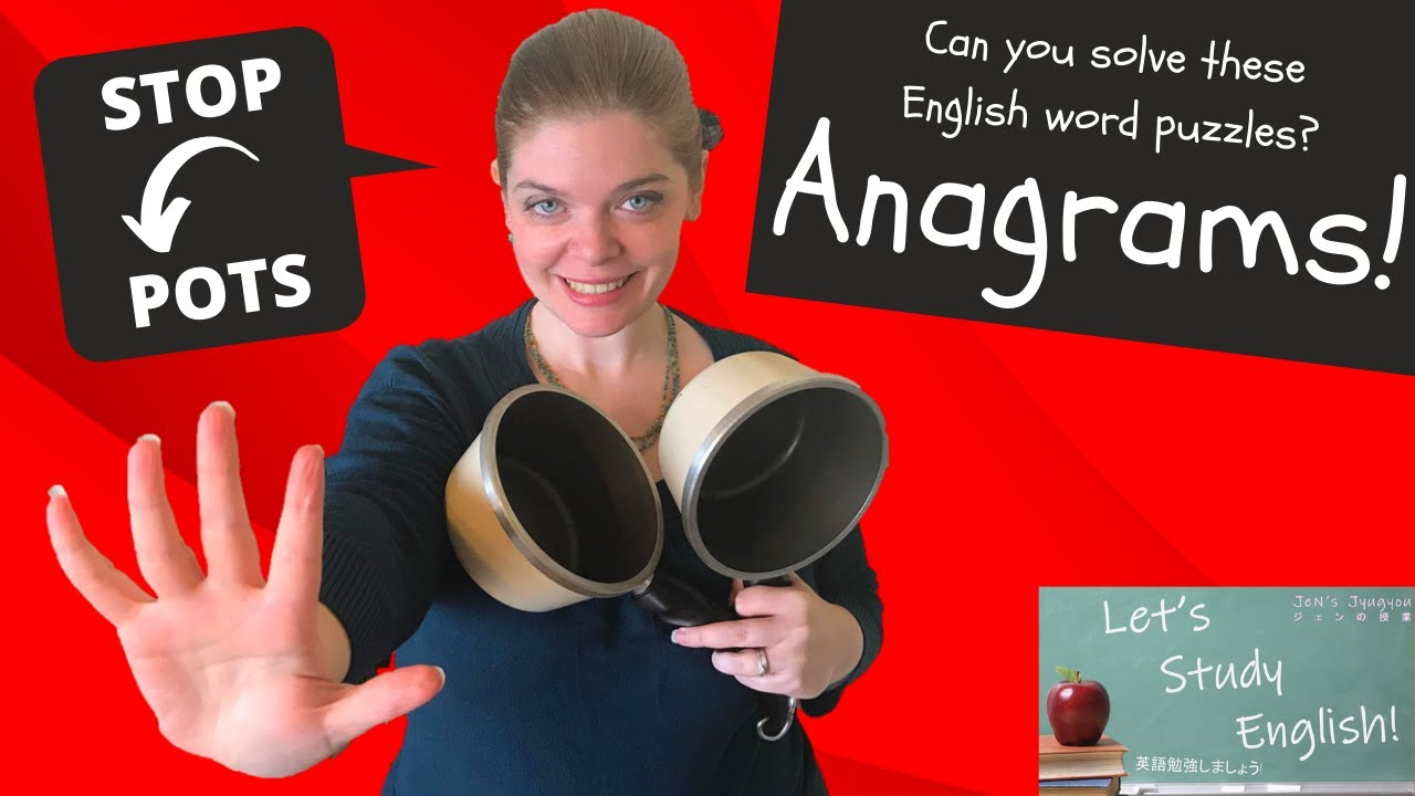Anagrams 20 Anagram Puzzles Fun with English Words What is an Anagram  アナグラム!英語による楽しみ!アナグラムとは何か?