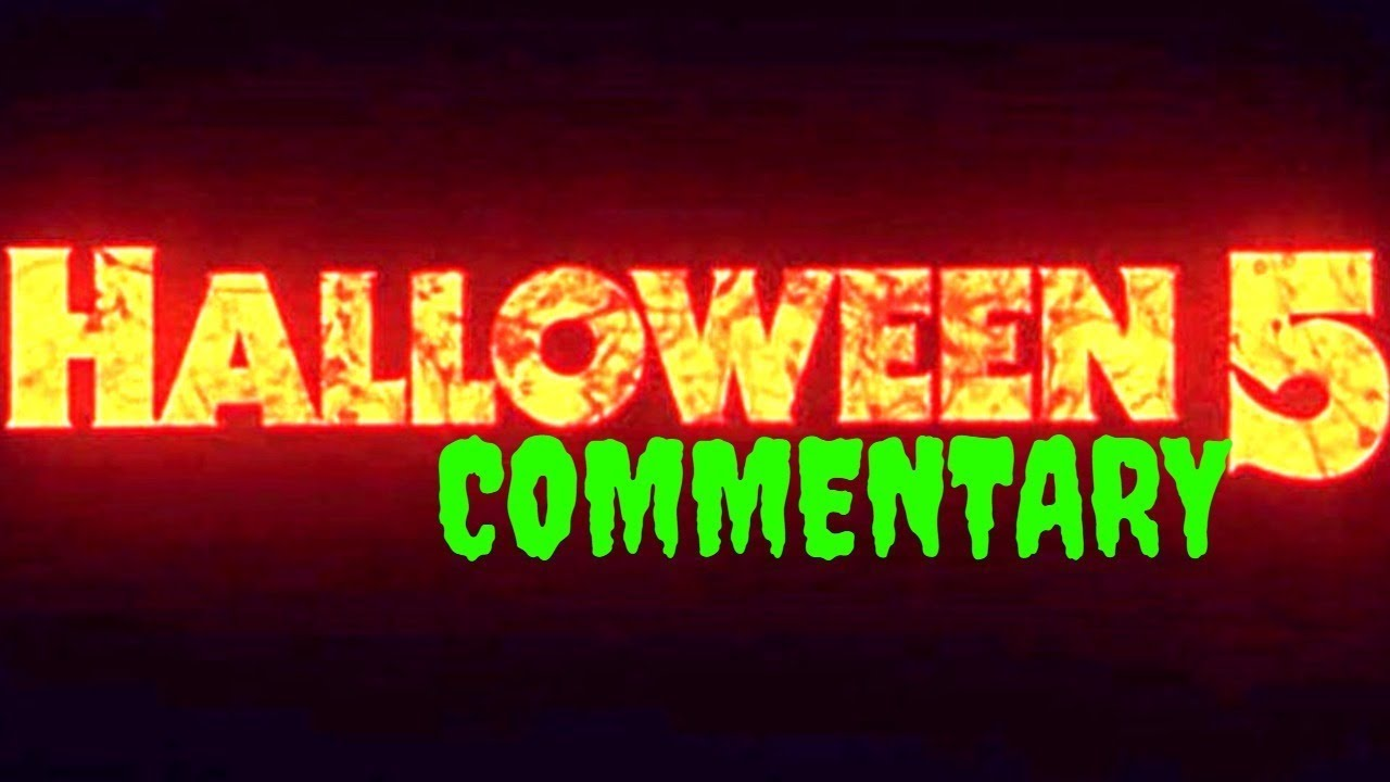 LET'S WATCH HALLOWEEN 5 - Full Commentary! - YouTube