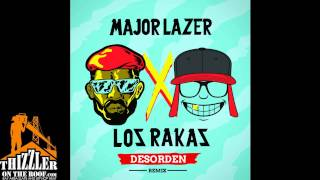 Major Lazer X Los Rakas - Desorden (Remix) [Thizzler.com] Mp3