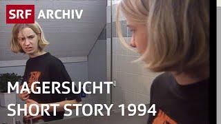 Magersucht und junge Frauen (1994) | Schönheitsideale in der Schweiz | SRF Archiv