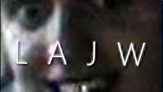 LAJW is LAJW #3 (Da dada dada)