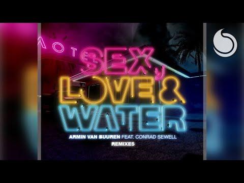 Armin van Buuren Ft. Conrad Sewell - Sex, Love & Water (Melosense Remix)
