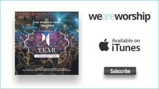 New Wine Worship (featuring Matt Redman) - The Heart of Worship (Live)