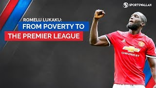 #MotivationalStories | Romelu Lukaku - From Poverty To The Premier League!