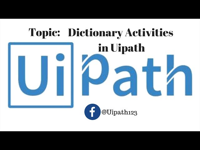 Dictionary Activities in UiPath- By Karthik Bethi - RPA Tools