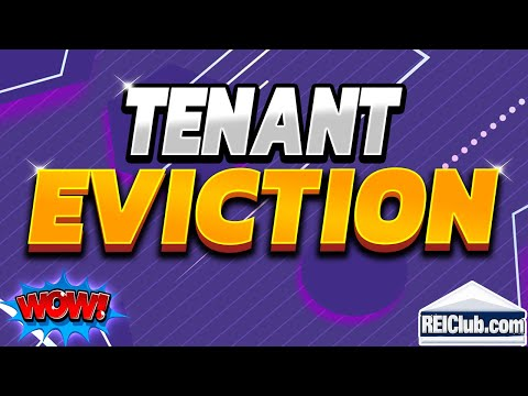 Tenant Eviction - How to Evict a Tenant