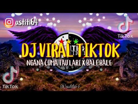 dj-viral-tiktok-ngana-cuma-tau-lari-x-bale-bale-(simple-funky)-full-bass-terbaru-2020