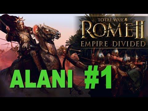 Total War: Rome 2 - Empire Divided - Alani Campaign #1