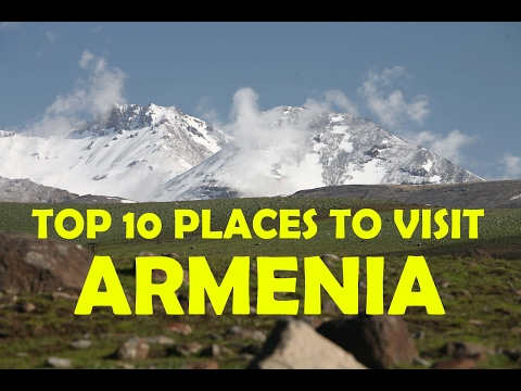 Top 10 Places To Visit in Armenia - Armenia Tourist Attractions - Armenia Travel Video