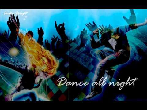 Audio Delight - Dance all night