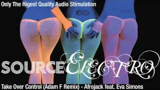 Take Over Control (Adam F. Remix) - Afrojack Feat. Eva Simons