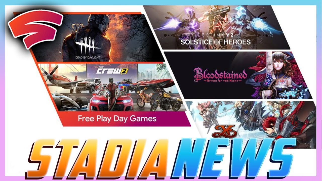 Stadia News: Double Free Play Days, Ys IX: Monstrum Nox & Bloodstained: Ritual of the Night Arrive.