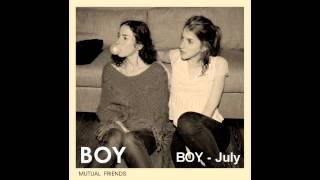 BOY - July