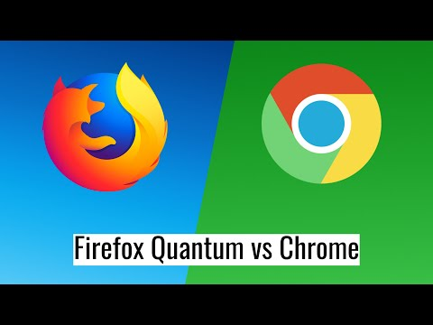 Firefox Quantum Vs. Google Chrome: Which One Is The Better Browser?