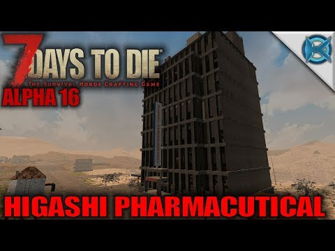 7 Days to Die | Higashi Pharmaceutical | Let's Play Gameplay Alpha 16 | S16.Exp-03E09