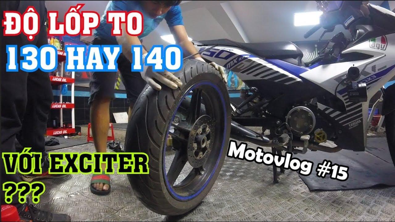 EXCITER 150 nên độ lốp 130 hay 140? Những lưu ý khi lên lốp to | EXCITER 150 Vlog | Motovlog 15