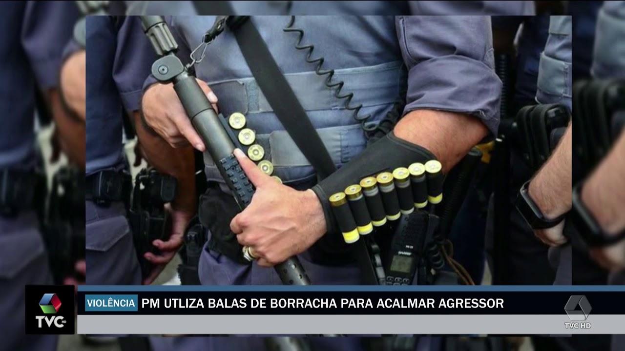 PM utiliza balas de borracha para acalmar agressor
