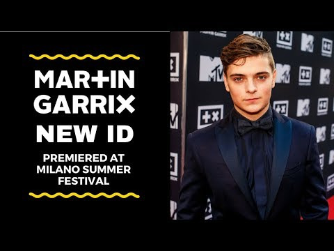 Martin Garrix - ID 2018 [ Best Quality ] ( Premiered at Milano Summer Festival )
