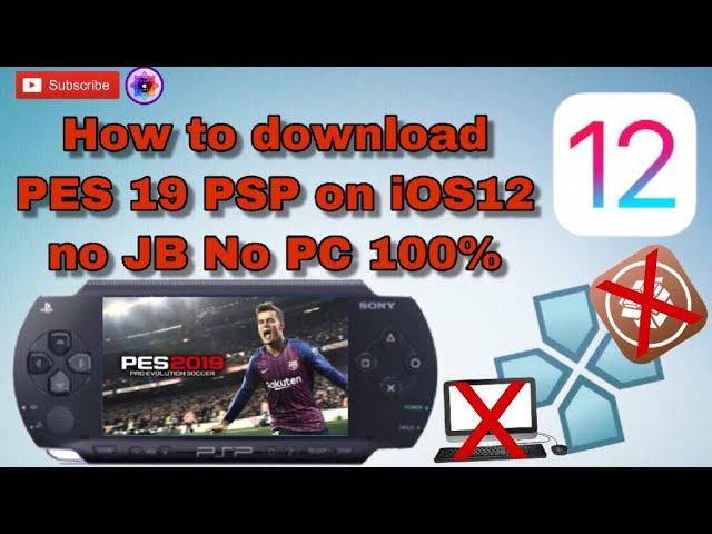 How to download PES 19 PSP on iOS 12 no jailbreak no