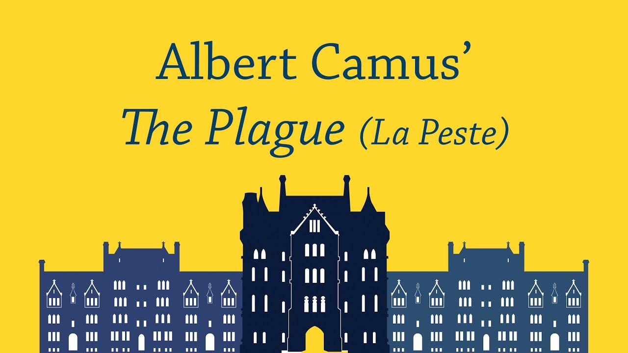 A Discussion on Albert Camus' The Plague (La Peste) - YouTube