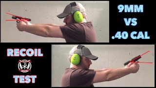 9mm vs 40 Caliber... recoil test