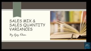 sales mix and quantity variances for f5 acca cma usa in urdu hindi