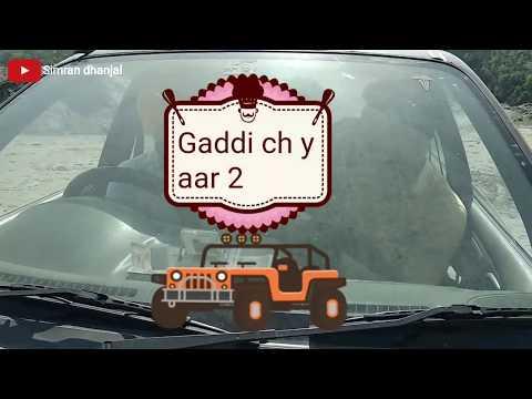 Gaddi ch yaar 2 (full song ) Kamal khaira feat. Simran dhanjal