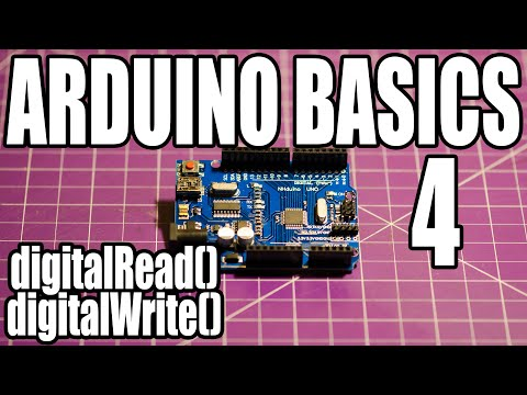 Arduino Basics - #4 - DigitalRead() & DigitalWrite()