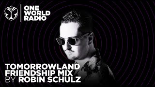 One World Radio - Friendship Mix - Robin Schulz