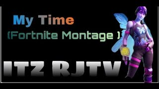 Fortnite Montage (No Cap - My Time )