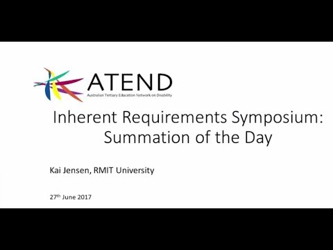 Summation of Inherent Requirements Symposium Day.