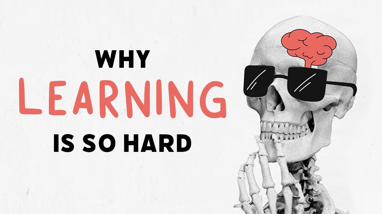 why you hate learning