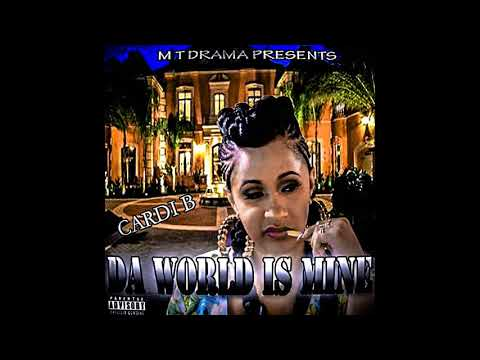 Cardi b (da world is mine) mixtape