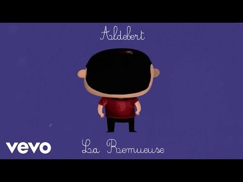 Aldebert - La remueuse [Video Lyrics]