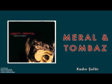 Meral & Tombaz - Kadın Şoför [ Variete Oriental © 2008 Kalan Müzik ]
