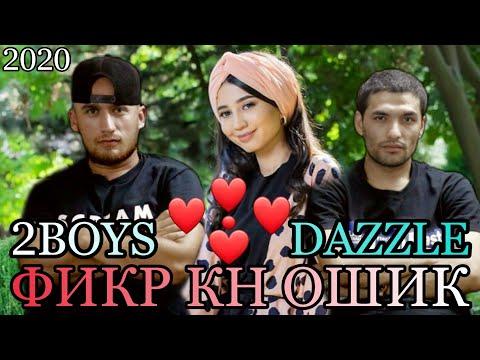2Boys ( Dazzle ) - Фикр кн ошик || 2Бойс Дазл - Fikr kn oshiq ( 2020 )