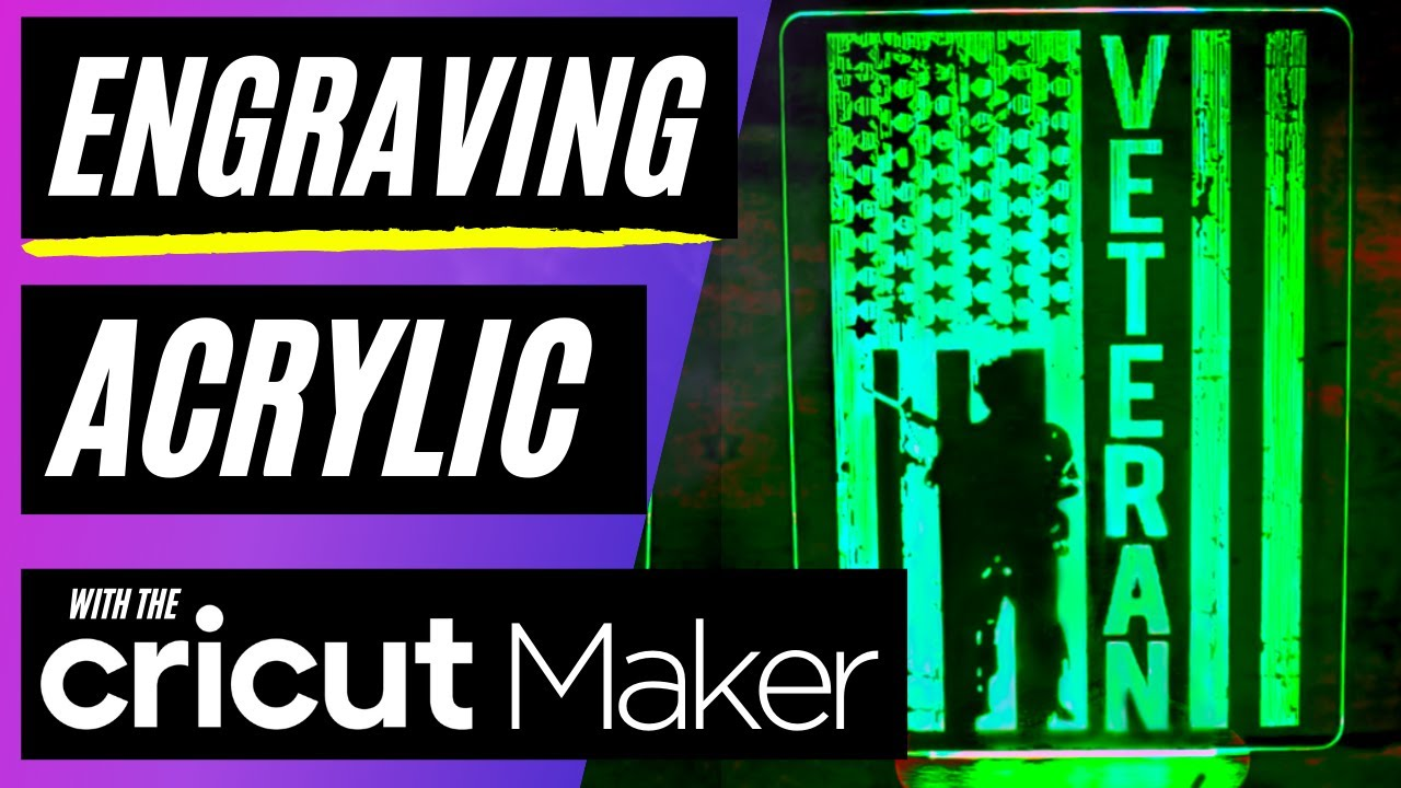 HOW TO ENGRAVE ACRYLIC WITH CRICUT MAKER   CRICUT TUTORIAL FOR BEGINNERS