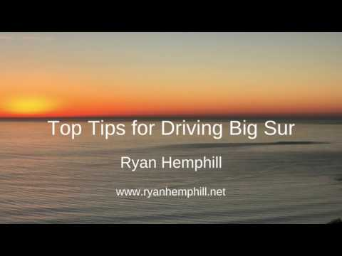 Ryan Hemphill - Top Tips for Driving Big Sur