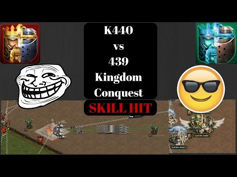 K440vsK439 KINGDOM CONQUEST SKILL HIT (CLASH OF KINGS WAR IS HERE)