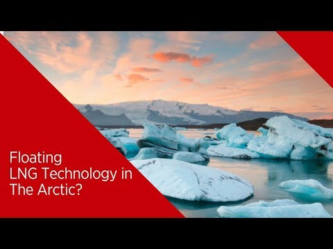 Can Floating LNG Technology Help Overcome Arctic Challenges?