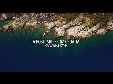 Postcard from Croatia - Cavtat and Dubrovnik Aerial and Timelapse