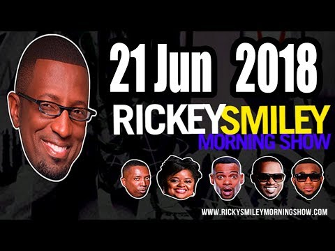 Rickey Smiley Morning Show 21-06-18