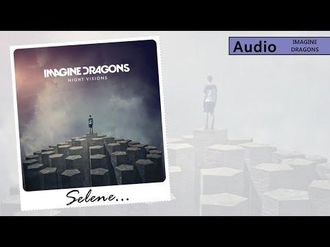 Selene - Imagine Dragons (Audio)
