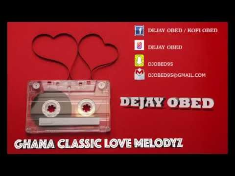 GHANA CLASSIC LOVE SONGS (DEJAY OBED)