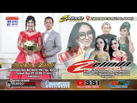 Live Streaming ZELINDA MUSIC//SANJAYA MULTIMEDIA//MM SOUND//Tambahrejo Jetis Sukoharjo 27 April 2019