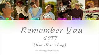 Video GOT7 (갓세븐) - REMEMBER YOU (Colour Coded Lyrics HAN/ROM/ENG) #7FOR7 download MP3, 3GP, MP4, WEBM, AVI, FLV Maret 2018