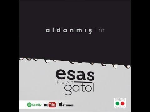 Esas ft. Gatol - Aldanmışım  (Lyric Video)